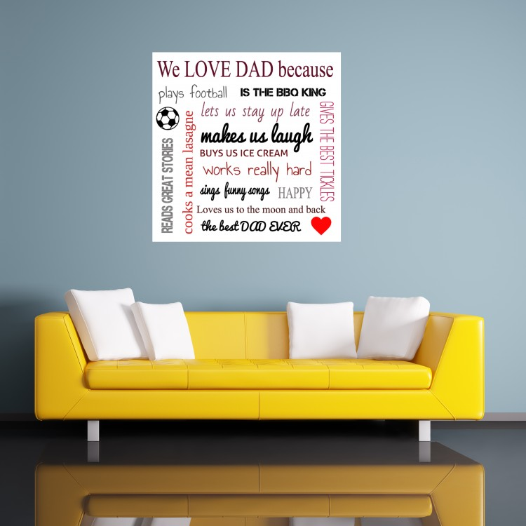 'We Love Dad Because' Typography Poster